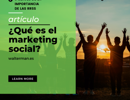 ¿Qué es el marketing social y cómo implantarlo en mi empresa? 6 claves de la importancia de las redes