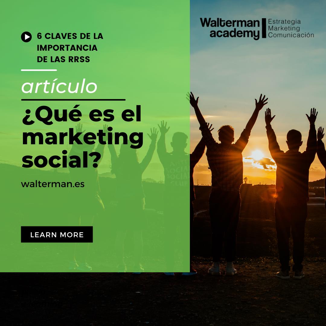 El marketing social, del que forman parte las redes sociales, se ha vuelto un elemento básico para las empresas en estos tiempos de transformación digital.